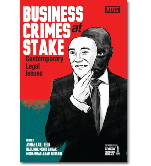 Business Crimes at Stake: Contemporary Legal Issues