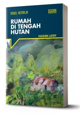 Siri Novel Remaja: Rumah Di Tengah Hutan