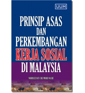 Prinsip Asas dan Perkembangan Kerja Sosial di Malaysia