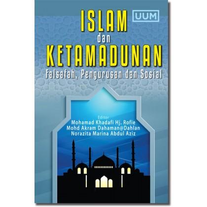 Islam dan Ketamadunan: Wacana Falsafah, Pengurusan dan Sosial
