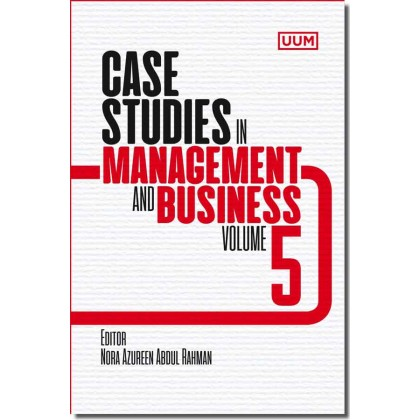 Case Studies in Management and Business (Volume 5)